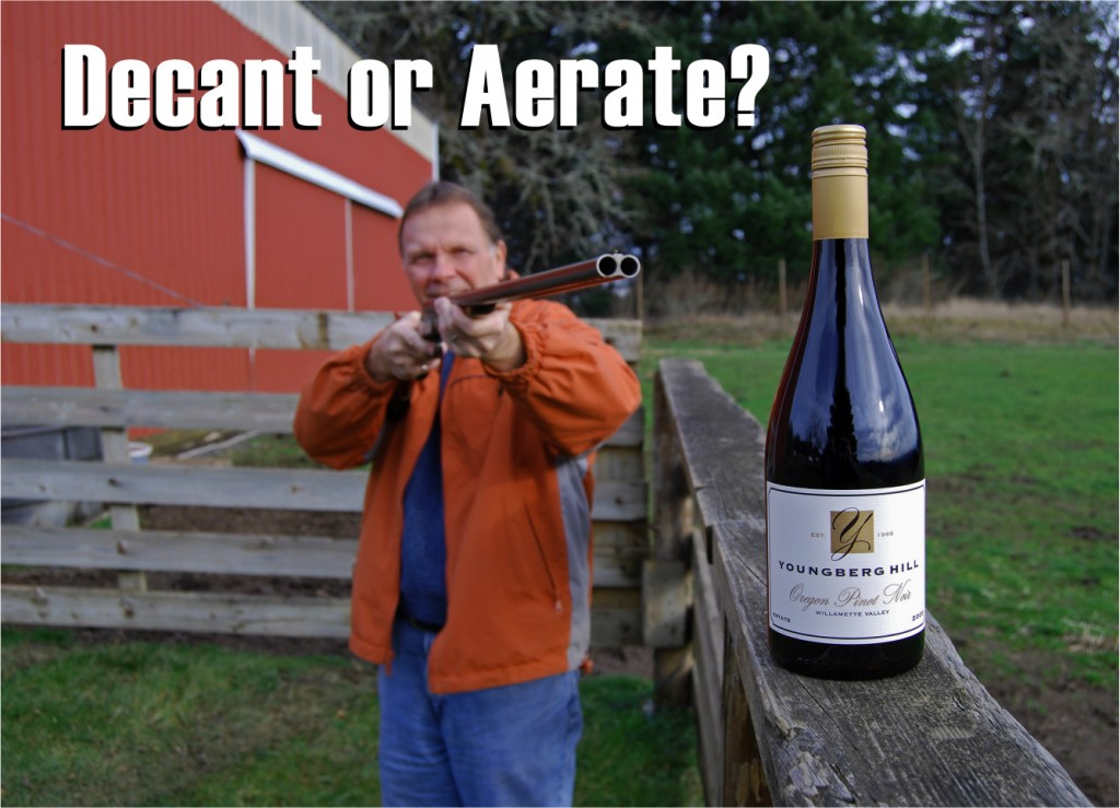 Decant or Aerate? That is the question 1