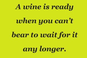 Is The Wine Ready? 1