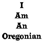 I am an Oregonian